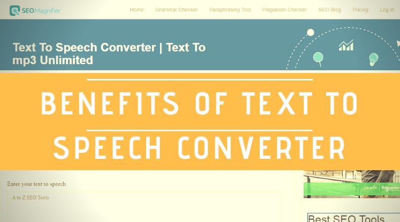 benefits of text to speech converter
