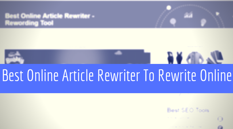best online article rewriter