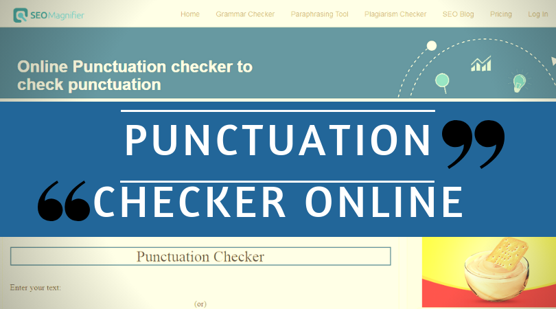 Punctuation Checker | Best Comma & Spelling Tool | SEOMagnifier