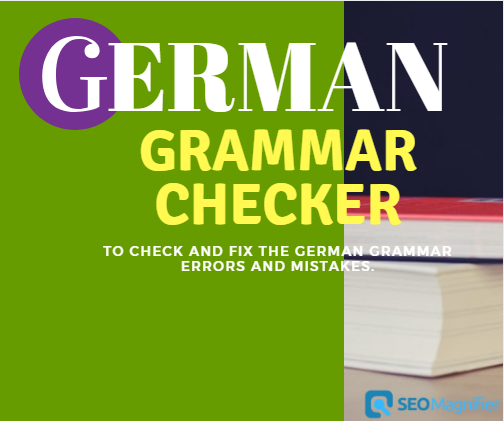 SEOMagnifier's German Grammar Checker