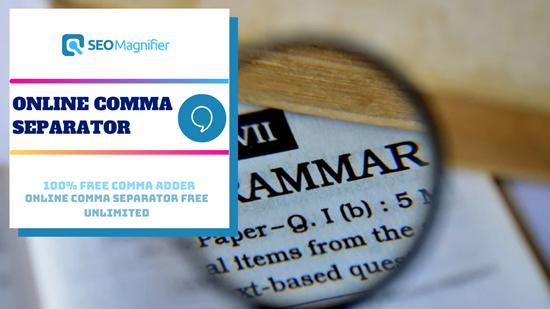 SEOMagnifier Free Online Comma Separator