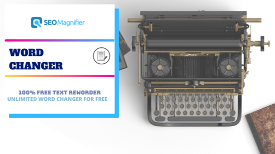 SEOMagnifier Word Changer