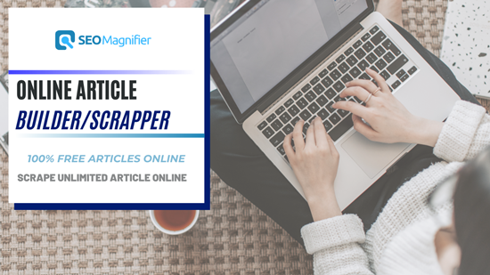 SEO Magnifier Article Generator And Builder