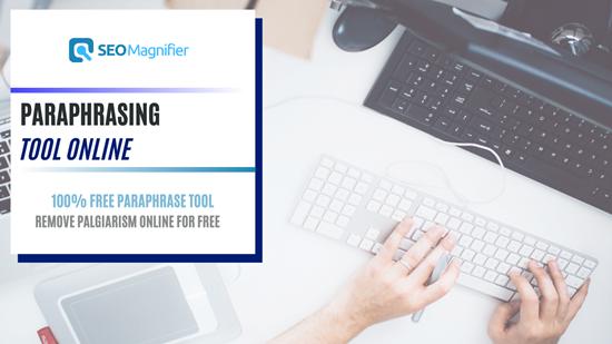 SEO Magnifier Paraphrasing Tool Online