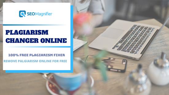 SEO Magnifier Plagiarism Changer Online